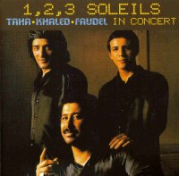 1,2,3 Soleils Taha, Khaled, Faudel In Concert plus DVD