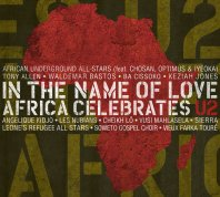 In The Name Of Love - Africa Celebrates U2 In The Name Of Love - Africa Celebrates U2