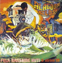 Fela Anikulapo Kuti Alagbon Close-Why Black Man Dey Suffer
