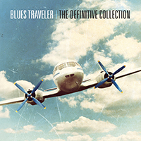 Blues Traveler The Definitive Collection - Blues Traveler