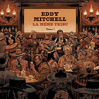 Eddy Mitchell La meme tribu [ Vol. 1 ] CD+DVD