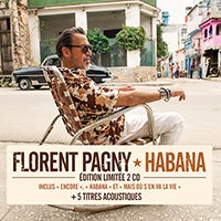 Florent Pagny Habana (Ltd Edition Deluxe Version - 2 CD)