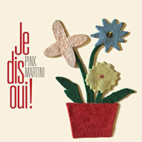 Pink Martini Je Dis Qui!  -  Vinyl (Orders for UK & Ireland Only)