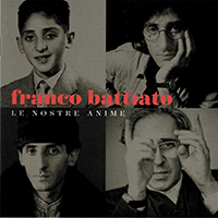 Franco  Battiato Anthology - Le Nostre Anime
