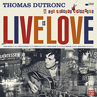Thomas Dutronc Live is Love (CD)