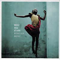 Mali All Stars - Bogolan Music Mali All Stars - Bogolan Music