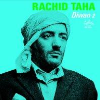 Rachid Taha **NEW RELEASE** Diwan 2