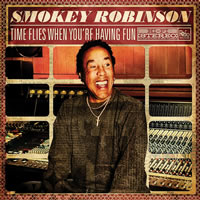 Smokey Robinson Time Flies When You're Having Fun