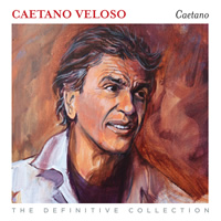 Caetano Veloso Caetano Definitive Collection