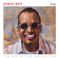 Jorge Benjor Jorge 'The Definitive Collection'