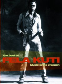 Fela Anikulapo Kuti The Best of Fela Kuti (Sound and Vision Box)