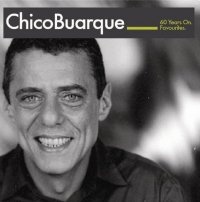 Chico Buarque Favourites - 60 Years On