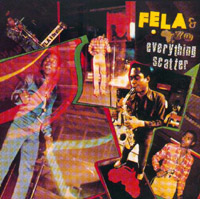 Fela Anikulapo Kuti Everything Scatter-Noise for Vendor Mouth