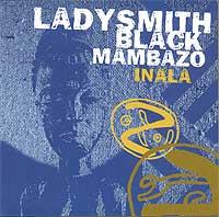 Ladysmith Black Mambazo Inala