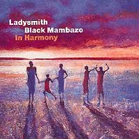 Ladysmith Black Mambazo In Harmony