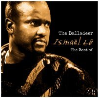 Ismael Lo The Balladeer - Best of