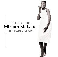 Miriam Makeba Best of the Early Years