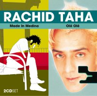 Rachid Taha Two for One: Ole Ole and Made in Medina