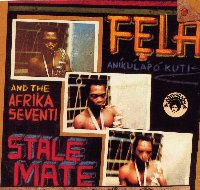 Fela Anikulapo Kuti Stalemate-Fear Not For Man